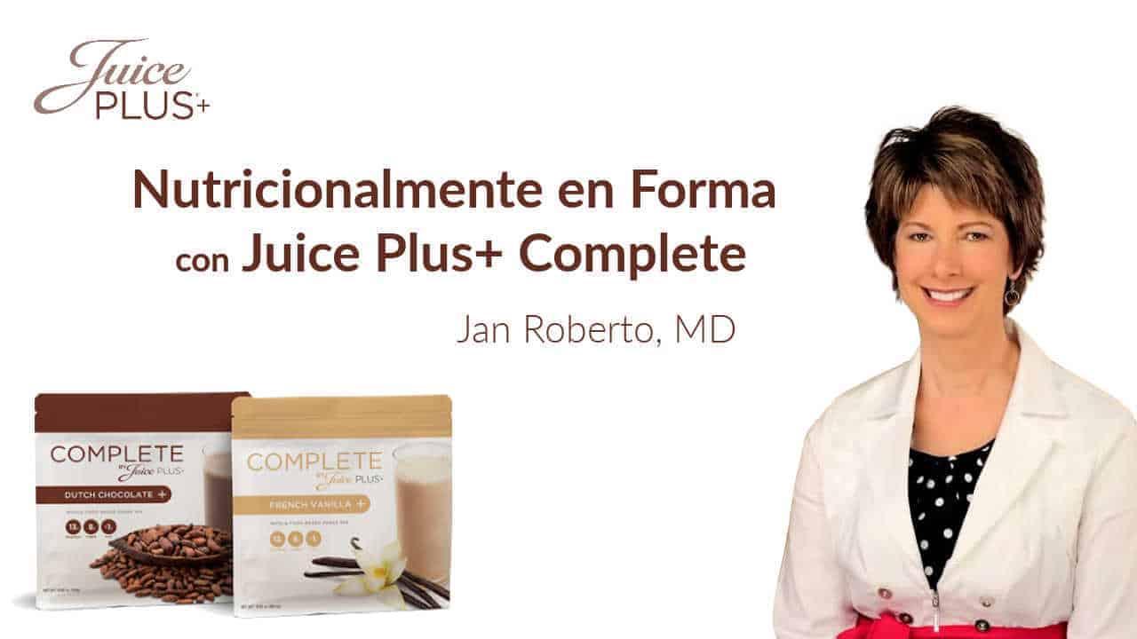 Nutricionalmente en Forma con Juice Plus+ Complete